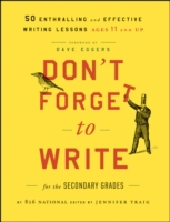 Don't Forget to Write for the Secondary