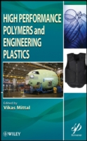 High Performance Polymers and Engineerin