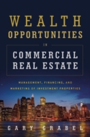 Wealth Opportunities in Commercial Real