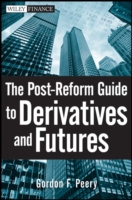 Post-Reform Guide to Derivatives and Fut