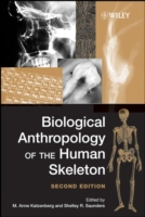 Biological Anthropology of the Human Ske