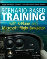 Scenario-Based Training with X-Plane and