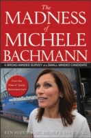 Madness of Michele Bachmann
