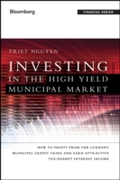 Investing in the High Yield Municipal Ma