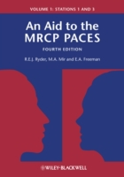 Aid to the MRCP PACES, Volume 1