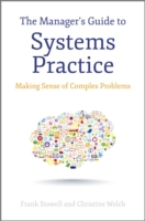 Manager's Guide to Systems Practice