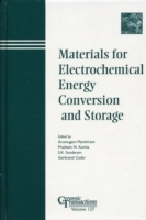 Materials for Electrochemical Energy Con