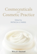 Cosmeceuticals and Cosmetic Practice