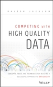 Competing with High Quality Data