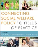 Connecting Social Welfare Policy to Fiel