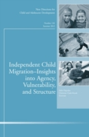 Independent Child Migrations: Insights i