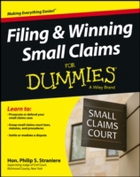 Filing and Winning Small Claims For Dumm