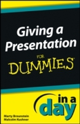 Giving a Presentation In a Day For Dummi