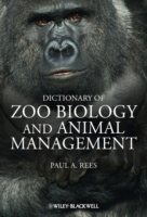 Dictionary of Zoo Biology and Animal Man
