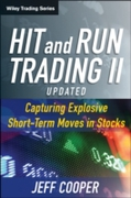 Hit and Run Trading II