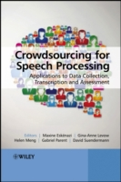 Crowdsourcing for Speech Processing