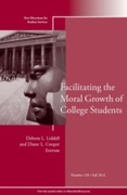 Facilitating the Moral Growth of College