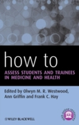 How to Assess Students and Trainees in M