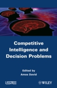 Competitive Intelligence and Decision Pr