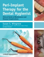 Peri-Implant Therapy for the Dental Hygi