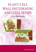 Plant Cell Wall Patterning and Cell Shap