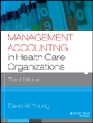 Management Accounting in Health Care Org