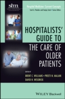 Hospitalists' Guide to the Care of Older