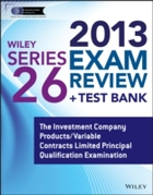 Wiley Series 26 Exam Review 2013 + Test