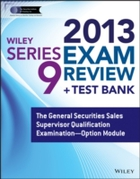 Wiley Series 9 Exam Review 2013 + Test B