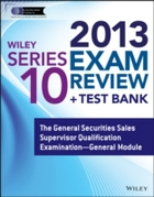 Wiley Series 10 Exam Review 2013 + Test
