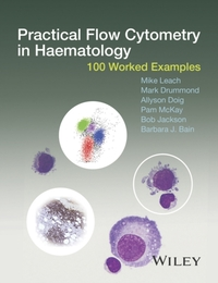 Practical Flow Cytometry in Haematology