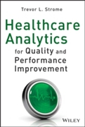 Healthcare Analytics for Quality and Per