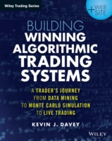 Building Winning Algorithmic Trading Sys