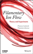 Filamentary Ion Flow