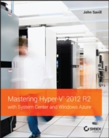 Mastering Hyper-V 2012 R2 with System Ce