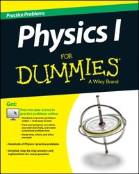 Physics I Practice Problems for Dummies