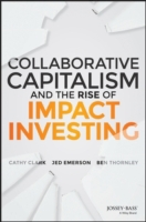 Collaborative Capitalism and the Rise of