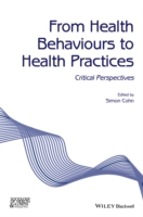 From Health Behaviours to Health Practic