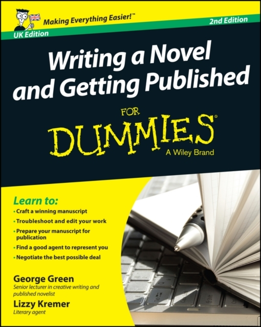 Writing a Novel and Getting Published Fo