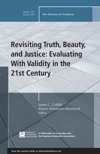 Revisiting Truth, Beauty,and Justice: Ev