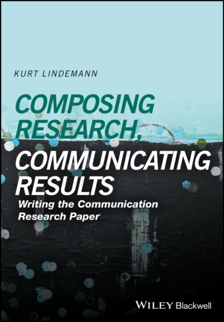 Composing Research, Communicating Result