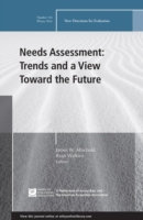 Needs Assessment: Trends and a View Towa