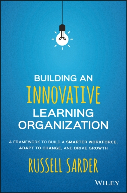 Building an Innovative Learning Organiza