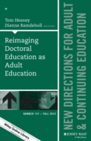 Reimaging Doctoral Education as Adult Ed