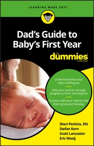 Dad's Guide to Baby's First Year For Dum