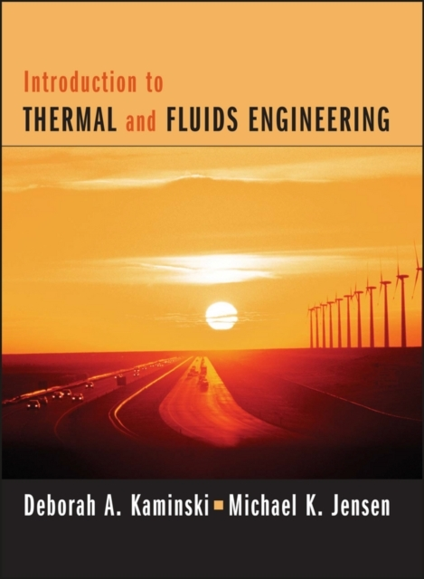 Introduction to Thermal and Fluids Engin