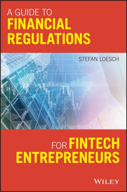 A Guide to Financial Regulation for Fint