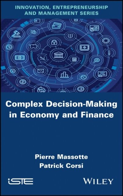 Complex Decision-Making in Economy and F