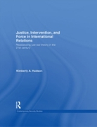Justice, Intervention, and Force in Inte