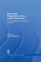 East Asian Regionalism from a Legal Pers